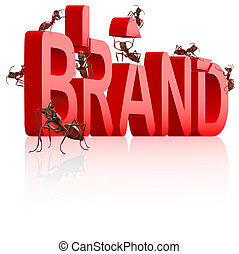 ant building brand - brand development or creation of strong...