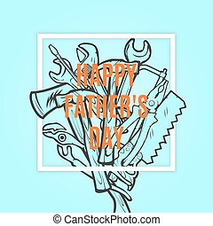 Happy Fathers Typographical Background With Hand Tools...
