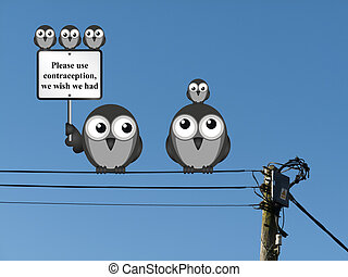 Use contraception message - Comical family of birds with use...