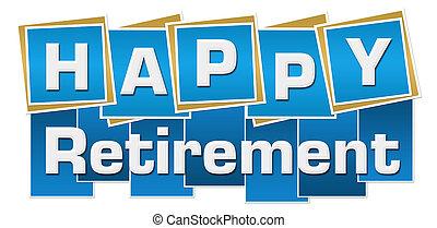 Happy Retirement Blue Squares Stripes - Happy retirement...