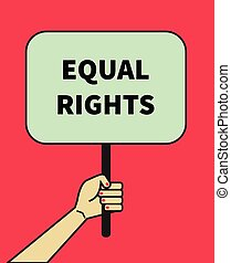 banner of equal rights - Female hand holding banner of equal...