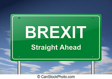 Brexit straight ahead traffic sign.