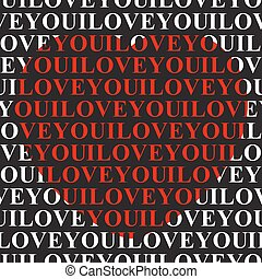 I love you - seamless text and big red heart - I love you -...