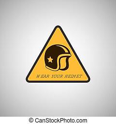 wear your helmet sign