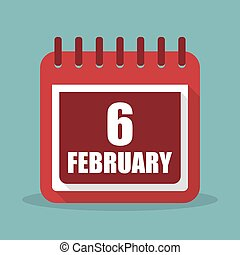 Calendar with 6 february in a flat design. Vector illustration
