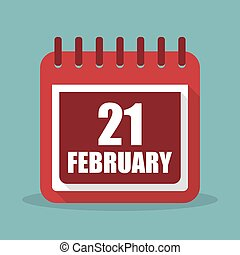 Calendar with 21 february in a flat design. Vector...