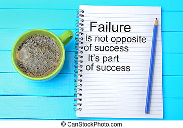 Failure is not opposite of success.Motivational quote on...