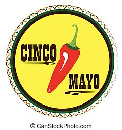 Cinco de mayo - Isolated tag with text and a pepper, Cinco...