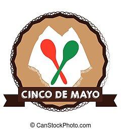 Cinco de mayo - Isolated tag with a pair of maracas, cinco...