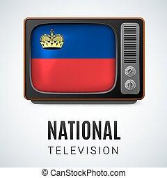 National Television - Vintage TV and Flag of Liechtenstein...