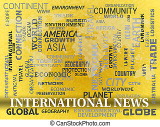 International News Indicating Global Newsletter And Headlines