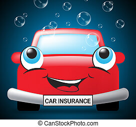 Car Insurance Means Auto Policy 3d Illustration - Car...