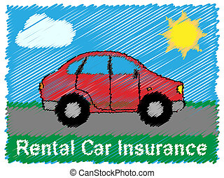Rental Car Insurance Means Car Policy 3d Illustration -...