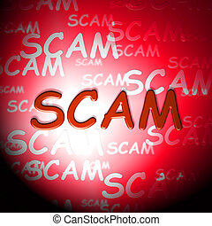 Scam Words Indicating Hoax Deception And Fraud - Scam Words...