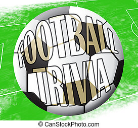 Football Trivia Shows Soccer Knowledge 3d Illustration -...