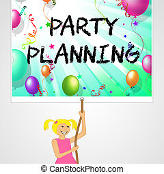 Party Planning Indicates Balloon Organise 3d Illustration -...