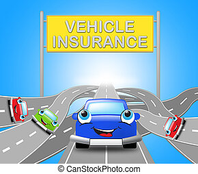 Vehicle Insurance Sign Shows Car Policy 3d Illustration -...