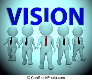 Vision Businessmen Meaning Objective Aspire 3d Rendering