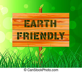 Earth Friendly Sign Shows Conservation 3d Illustration -...