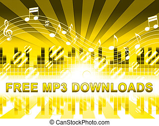 Free Mp3 Downloads Shows No Cost Music - Free Mp3 Downloads...