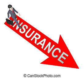 Insurance Arrow Represents Contract Covered And Policy -...