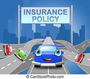 Auto Insurance Policy Sign Car Policies 3d Illustration -...