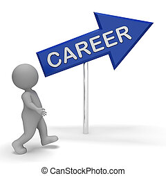 Career Sign Means Job Employment 3d Rendering