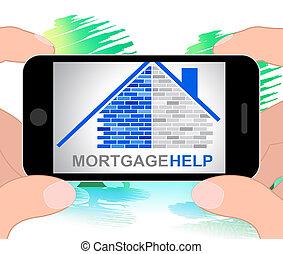Mortgage Help Means Real Estate 3d Illustration - Mortgage...