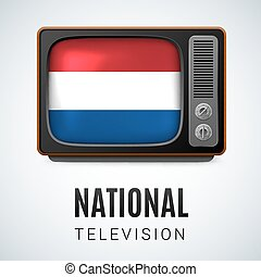 National Television - Vintage TV and Flag of Netherlands as...