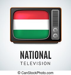 National Television - Vintage TV and Flag of Hungary as...