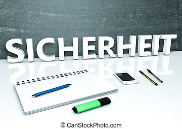Sicherheit - german word for safety or security - text...