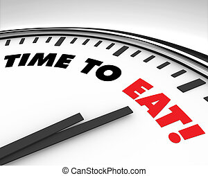 Time to Eat - Clock - White clock with words Time to Eat on...
