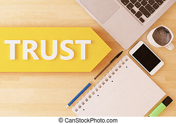 Trust - linear text arrow concept with notebook, smartphone,...
