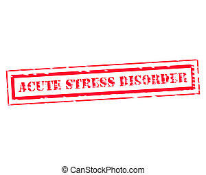 ACUTE STRESS DISORDER RED Stamp Text on white backgroud