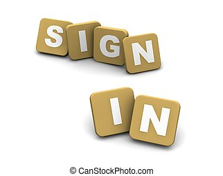 Sign in text. 3d rendered illustration isolated on white.