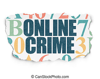 Security concept: Online Crime on Torn Paper background -...