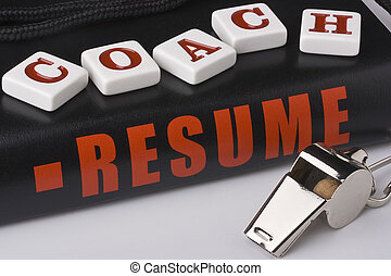 Coaches resume - A silver whistle next to an experienced...