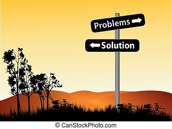 Problems or solution road sign