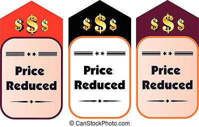 Price Reduced concept of dollar badge with text. - Vector...