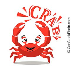 Funny red crab cartoon with text for food flavor concept