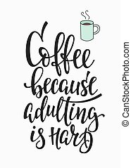 Quote love coffee typography - Quote cup typography....