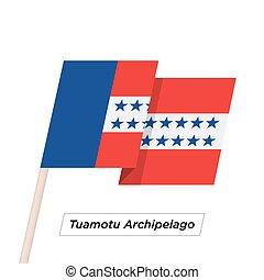 Tuamotu Archipelago Ribbon Waving Flag Isolated on White....
