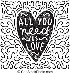 All you need is love. Heart silhouette, doodles and hand...