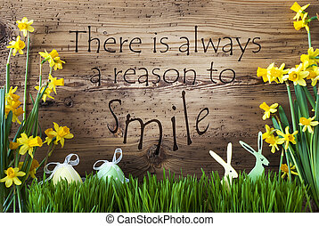 Easter Decoration, Gras, Quote Always Reason To Smile -...