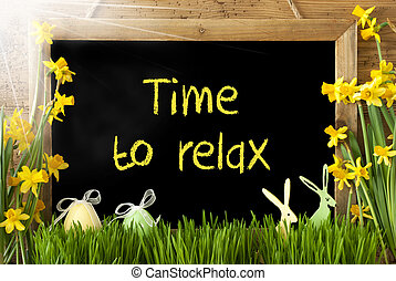 Sunny Narcissus, Easter Egg, Bunny, Text Time To Relax -...