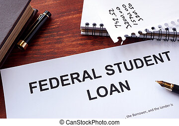 Federal student loan form. - Federal student loan form on a...