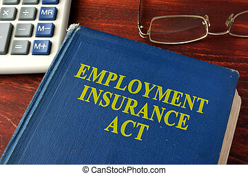 Book with title The Employment Insurance Act.
