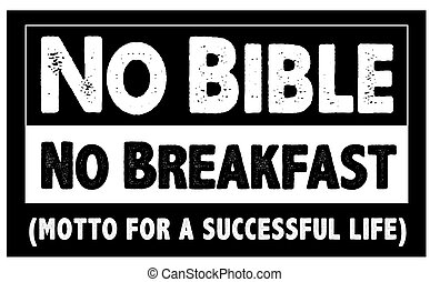 No Bible No Breakfast Motto for a Successful Life Black and...