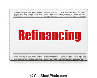 Finance concept: newspaper headline Refinancing on White...
