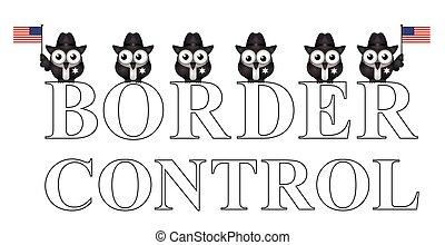 USA border control - Comical USA border control with custom...